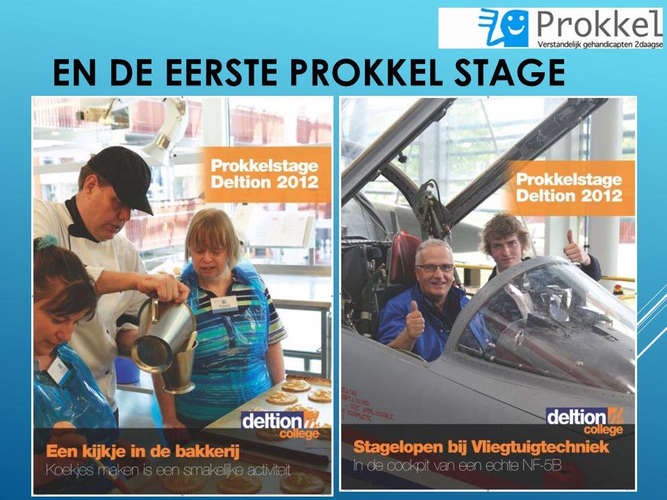 En de eerste Prokkel stage