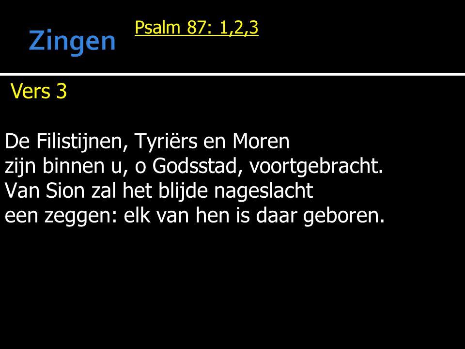 Zingen Vers 3 De Filistijnen, Tyriërs en Moren