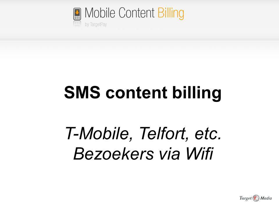 T-Mobile, Telfort, etc. Bezoekers via Wifi