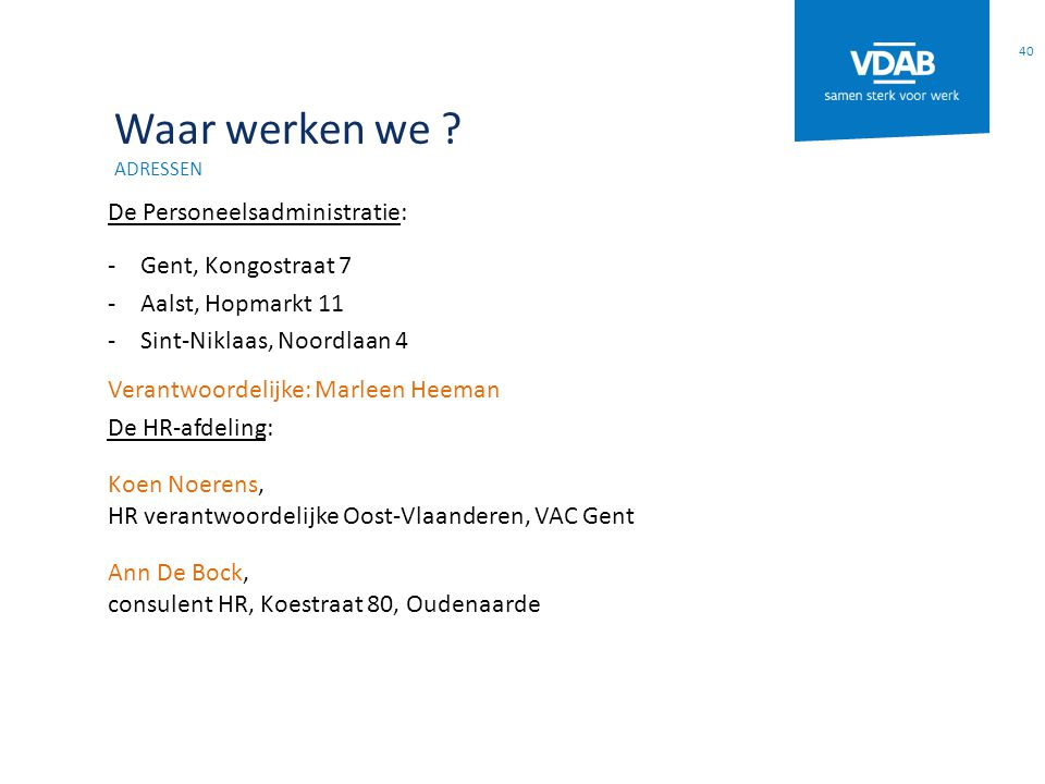 Waar werken we De Personeelsadministratie: Gent, Kongostraat 7
