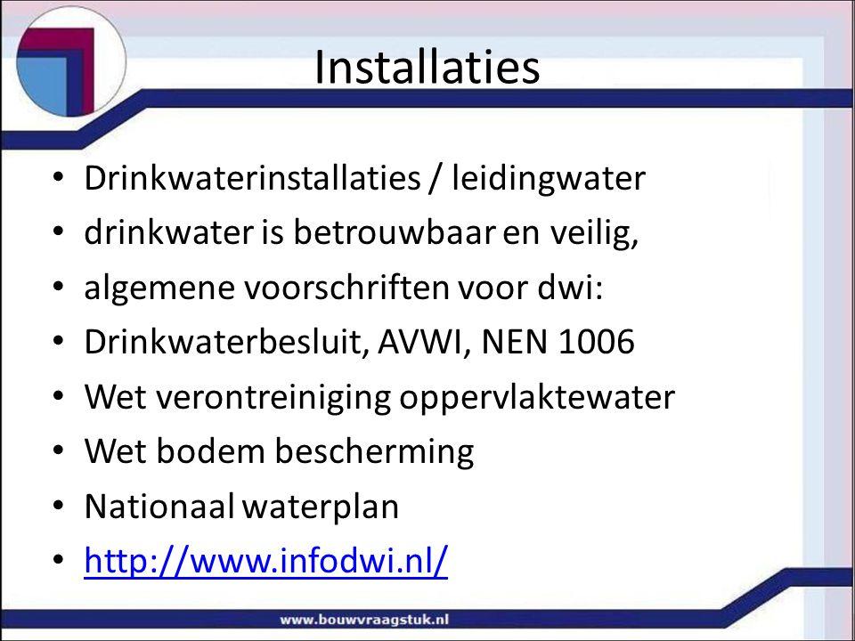 Installaties Drinkwaterinstallaties / leidingwater