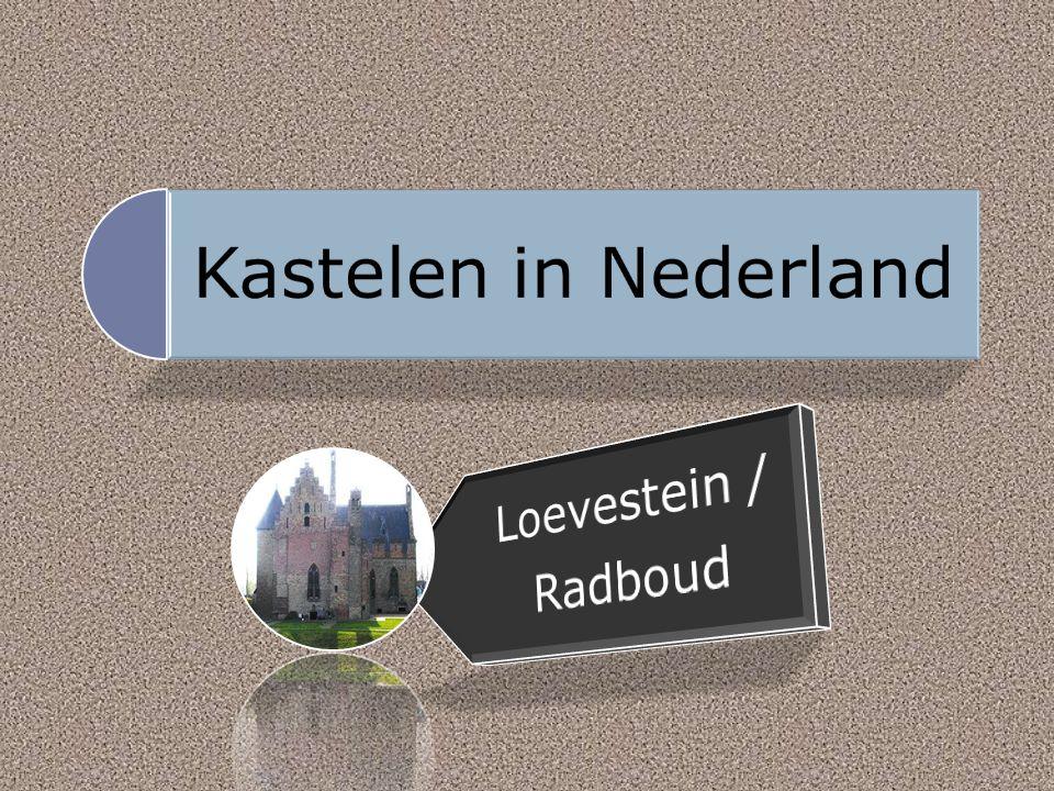 Kastelen in Nederland Loevestein / Radboud