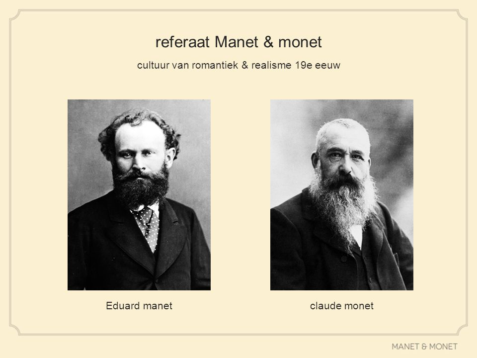 referaat Manet & monet cultuur van romantiek & realisme 19e eeuw