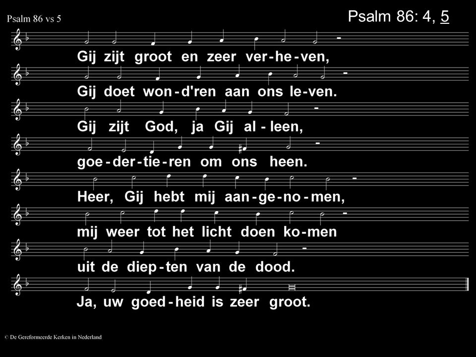 Psalm 86: 4, 5