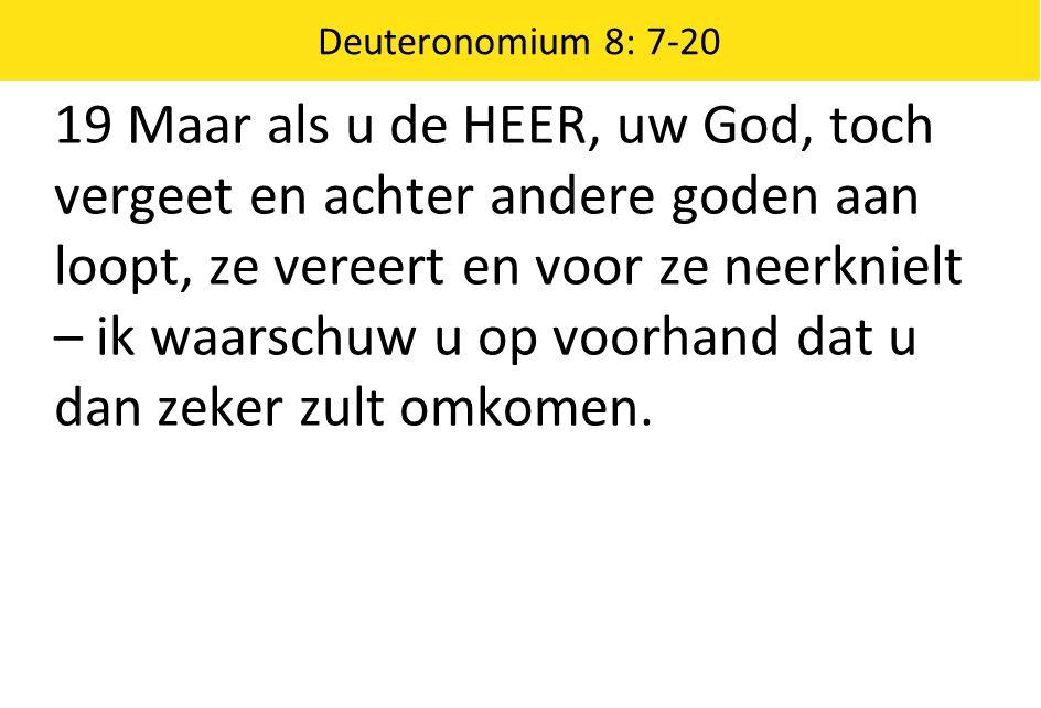 Deuteronomium 8: 7-20