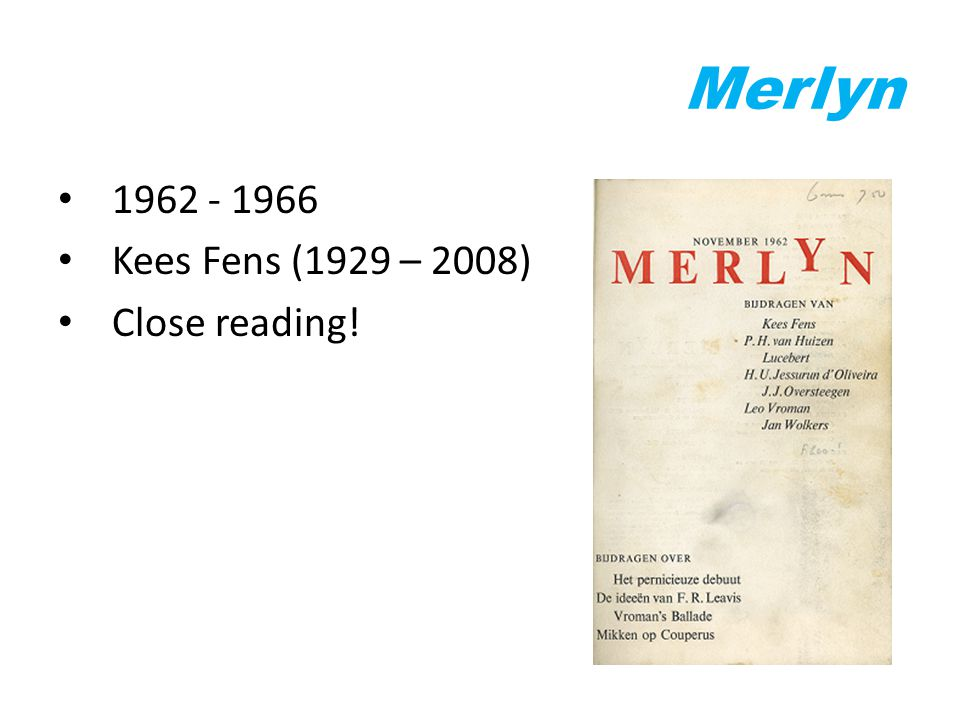 Merlyn 1962 - 1966 Kees Fens (1929 – 2008) Close reading!