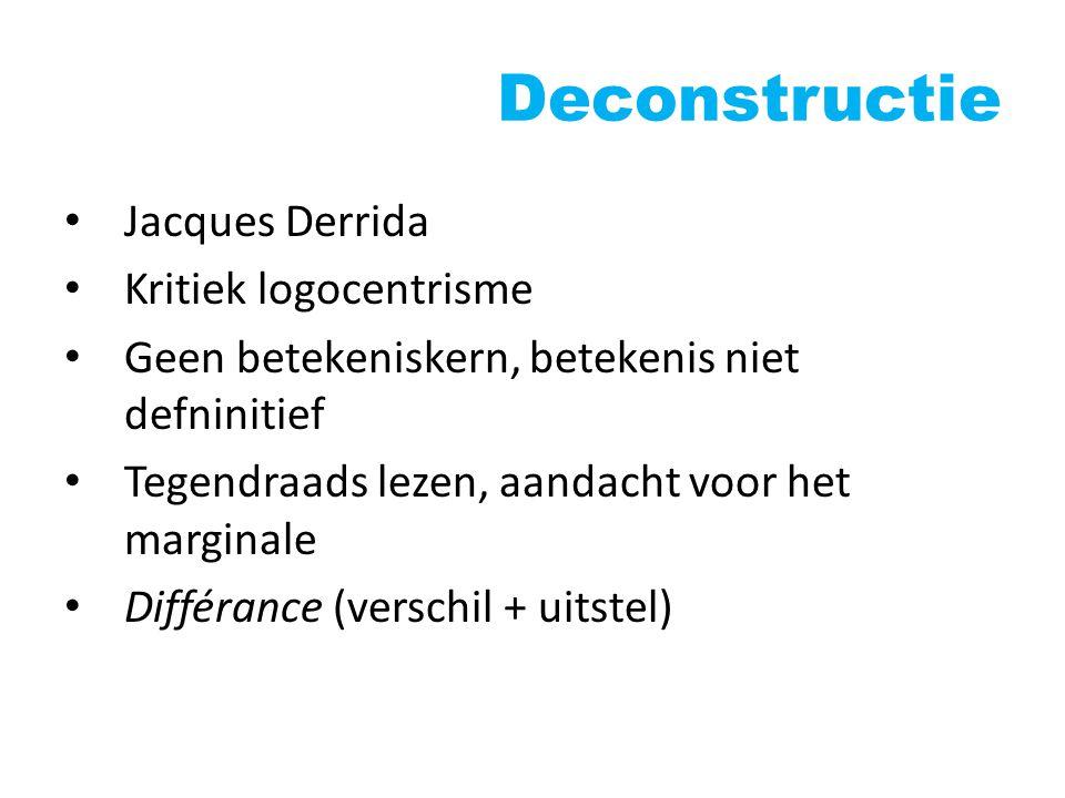 Deconstructie Jacques Derrida Kritiek logocentrisme
