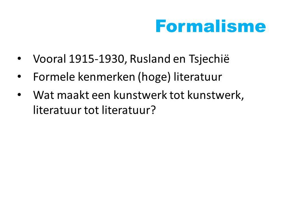 Formalisme Vooral 1915-1930, Rusland en Tsjechië