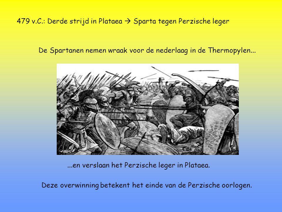 479 v.C.: Derde strijd in Plataea  Sparta tegen Perzische leger
