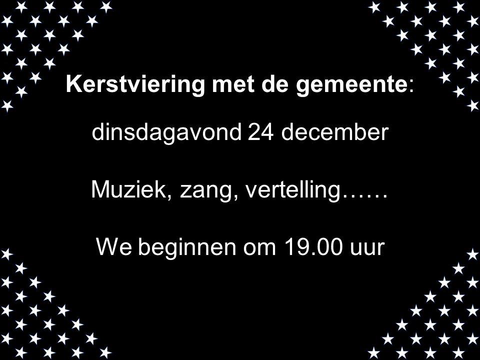Kerstviering met de gemeente: dinsdagavond 24 december