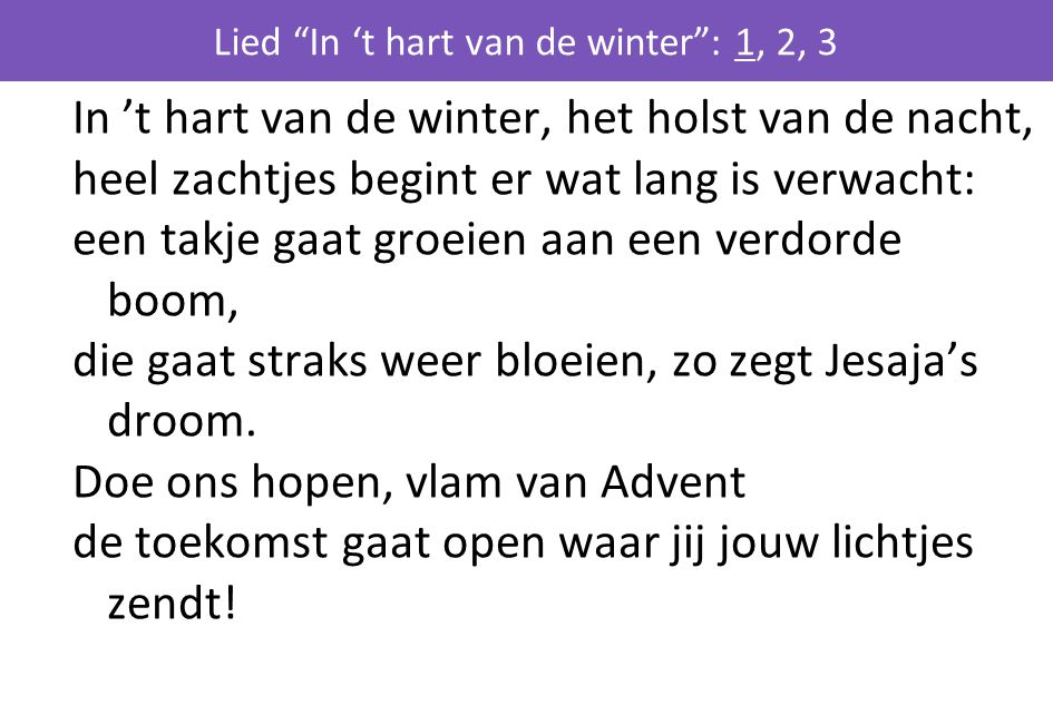 Lied In 't hart van de winter : 1, 2, 3