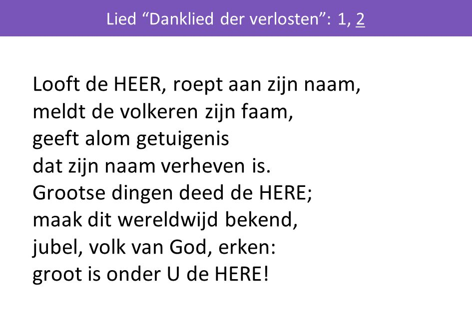 Lied Danklied der verlosten : 1, 2