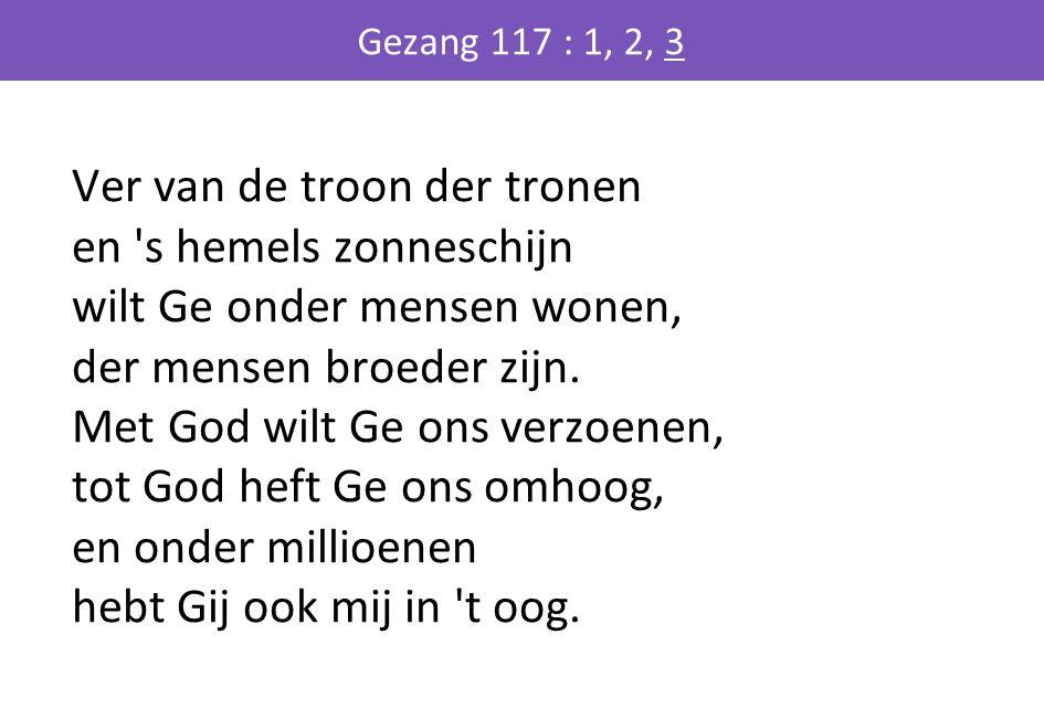 Gezang 117 : 1, 2, 3