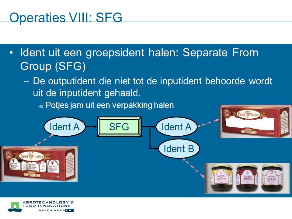 Operaties VIII: SFG Ident uit een groepsident halen: Separate From Group (SFG)