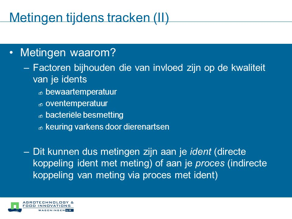 Metingen tijdens tracken (II)