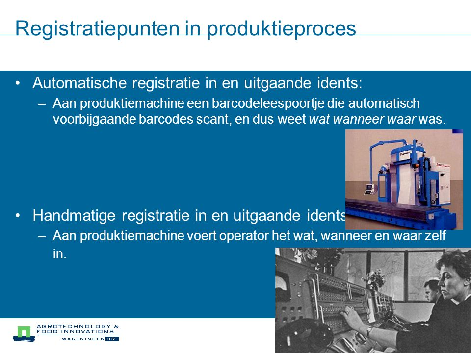 Registratiepunten in produktieproces