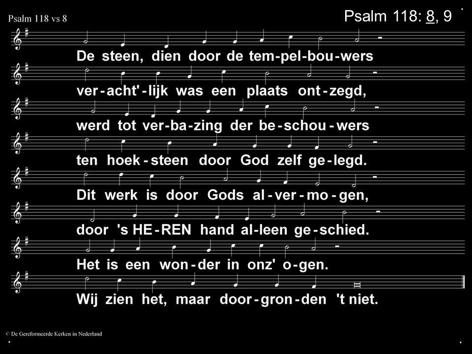 . Psalm 118: 8, 9 . .