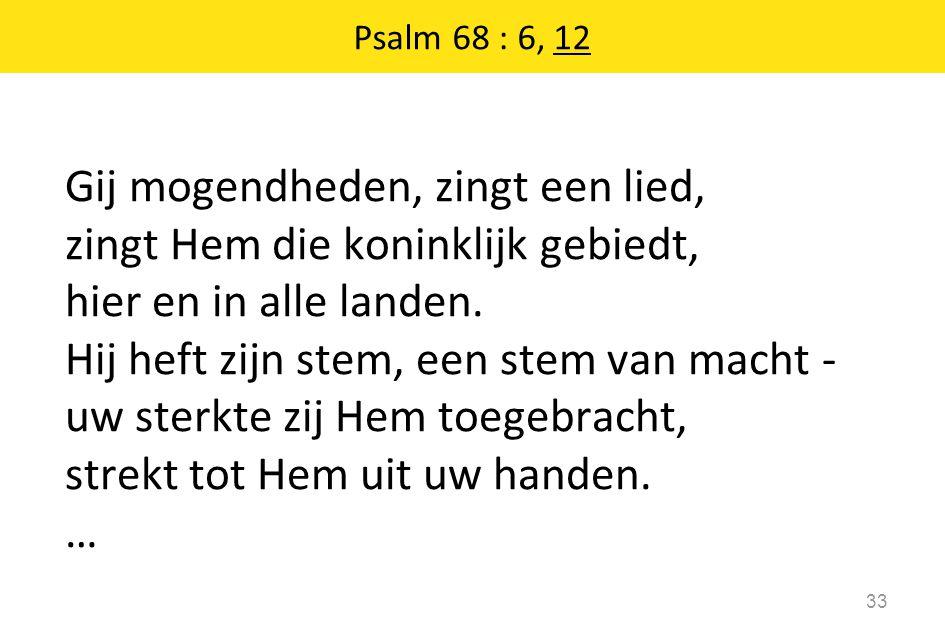 Psalm 68 : 6, 12
