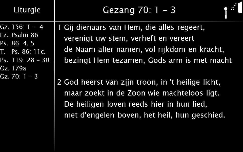 Gezang 70: 1 - 3