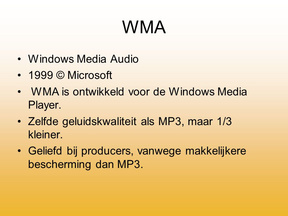 WMA Windows Media Audio 1999 © Microsoft