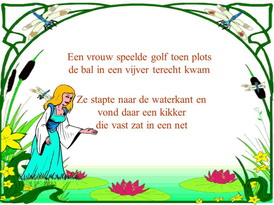 Een vrouw speelde golf toen plots de bal in een vijver terecht kwam