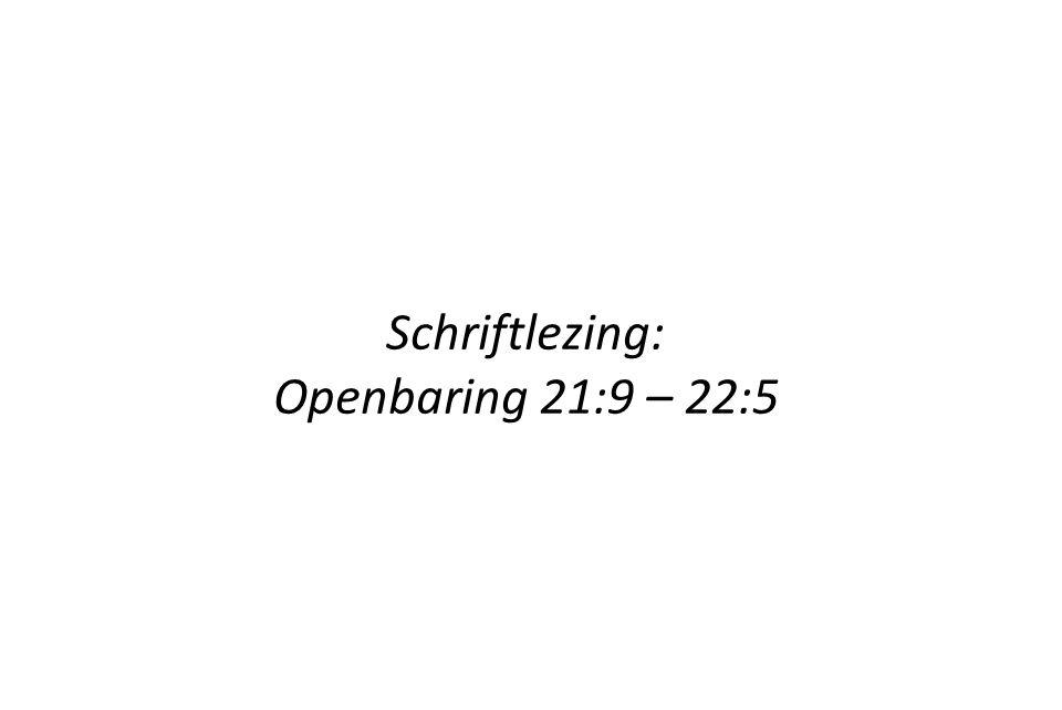 Schriftlezing: Openbaring 21:9 – 22:5