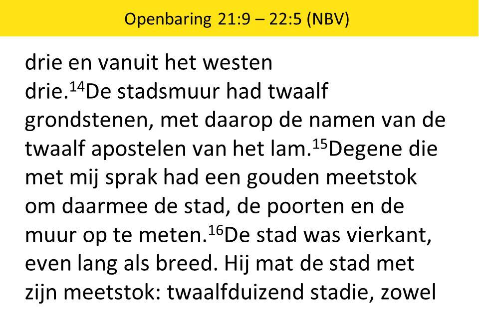 Openbaring 21:9 – 22:5 (NBV)