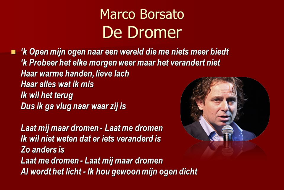 Marco Borsato De Dromer