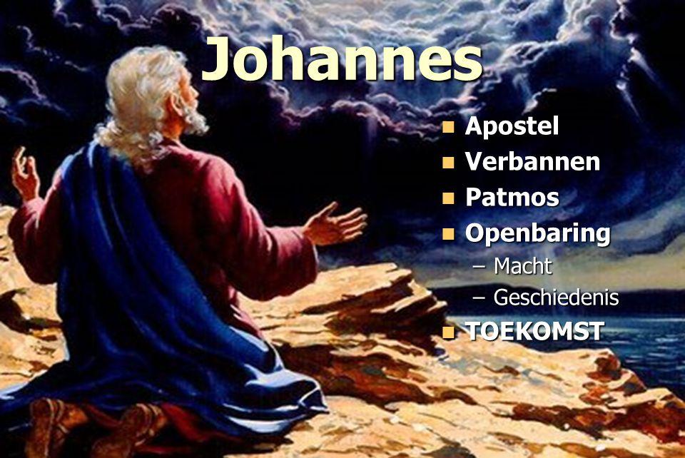 Johannes Apostel Verbannen Patmos Openbaring TOEKOMST Macht