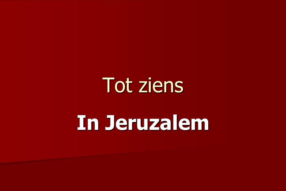 Tot ziens In Jeruzalem