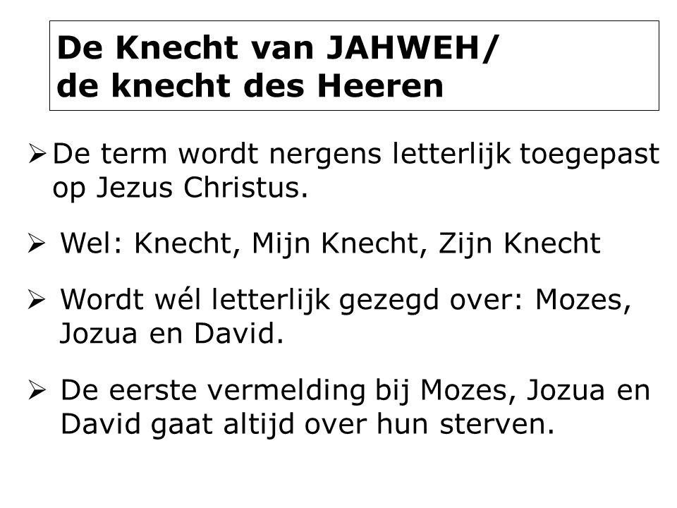 De Knecht van JAHWEH/ de knecht des Heeren