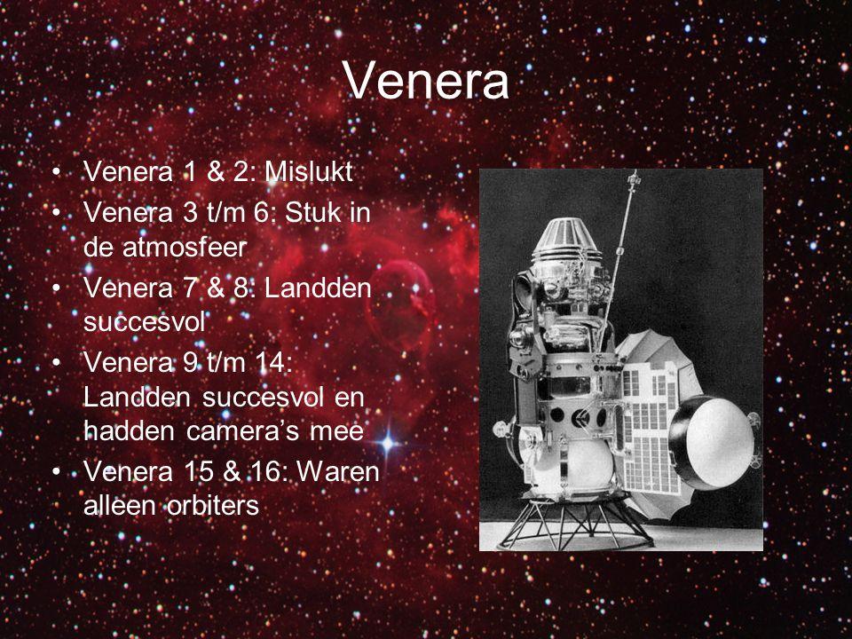 Venera Venera 1 & 2: Mislukt Venera 3 t/m 6: Stuk in de atmosfeer