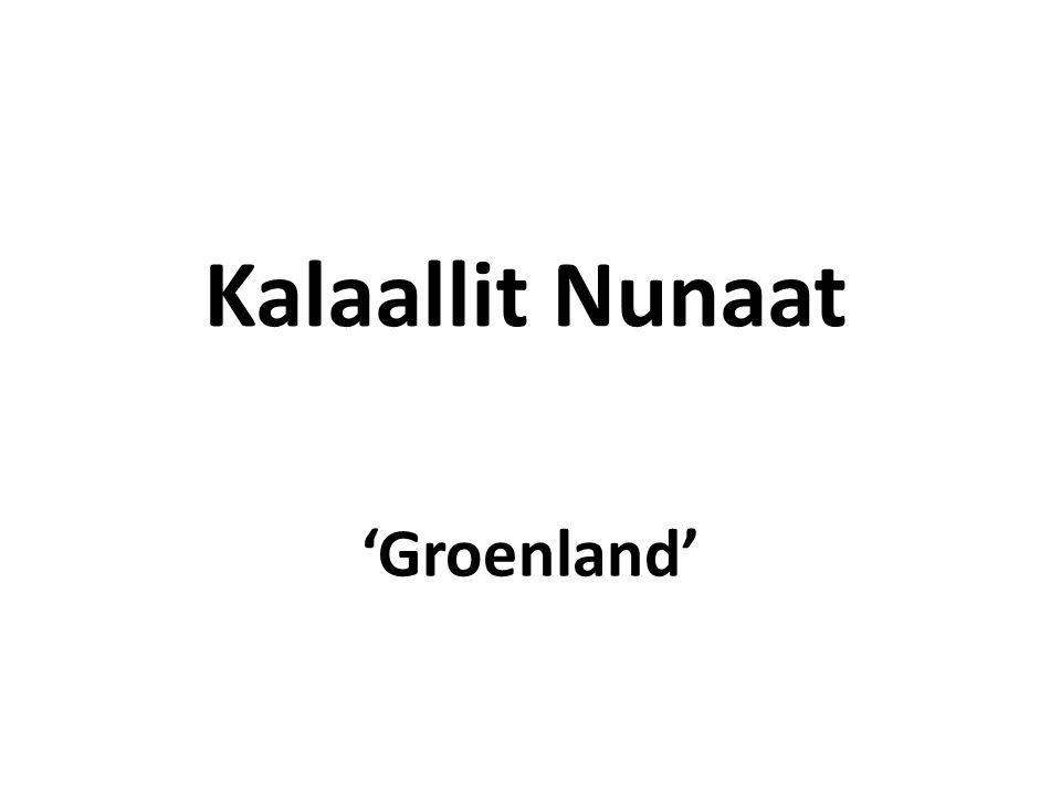 Kalaallit Nunaat 'Groenland'