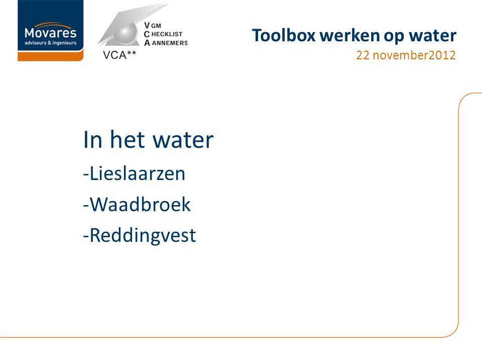 Toolbox werken op water