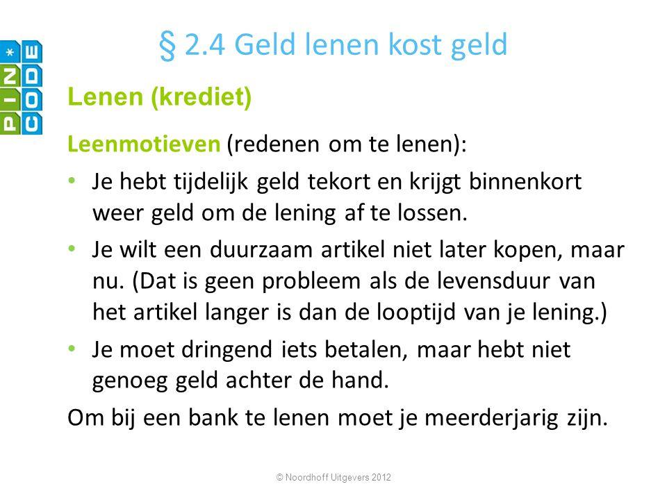 § 2.4 Geld lenen kost geld Lenen (krediet)