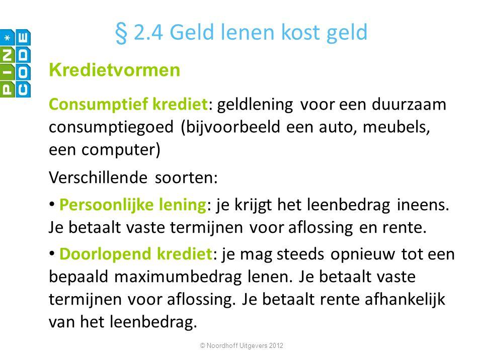§ 2.4 Geld lenen kost geld Kredietvormen