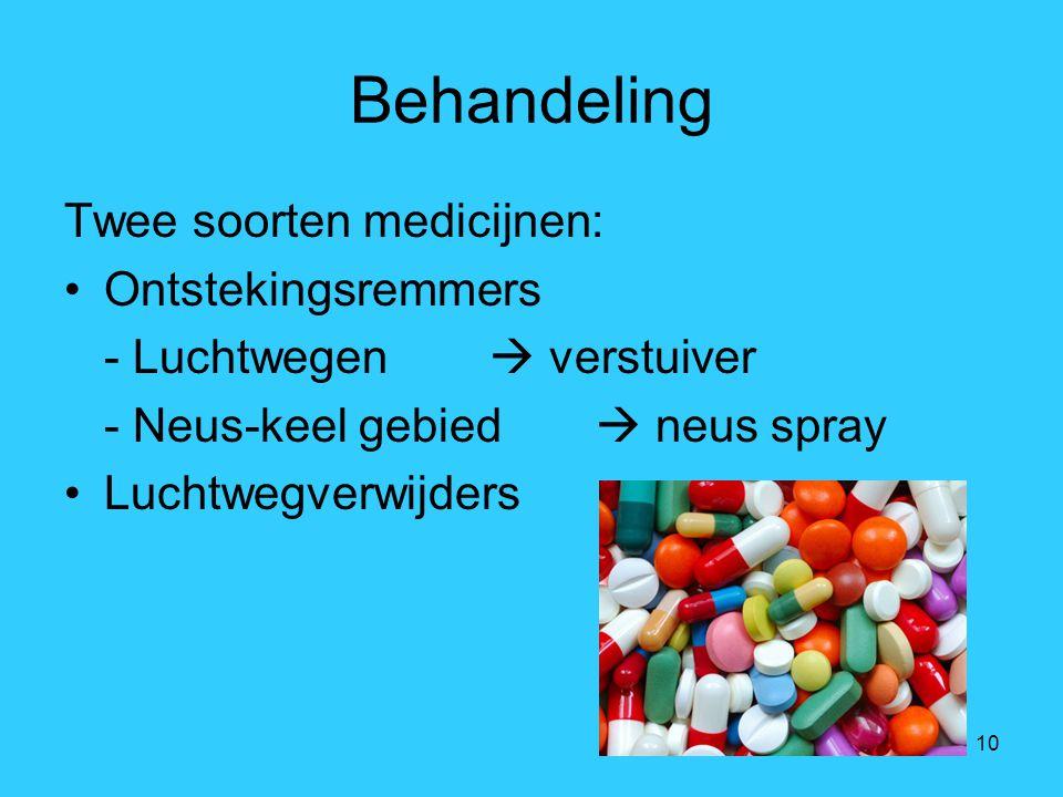 Behandeling Twee soorten medicijnen: Ontstekingsremmers
