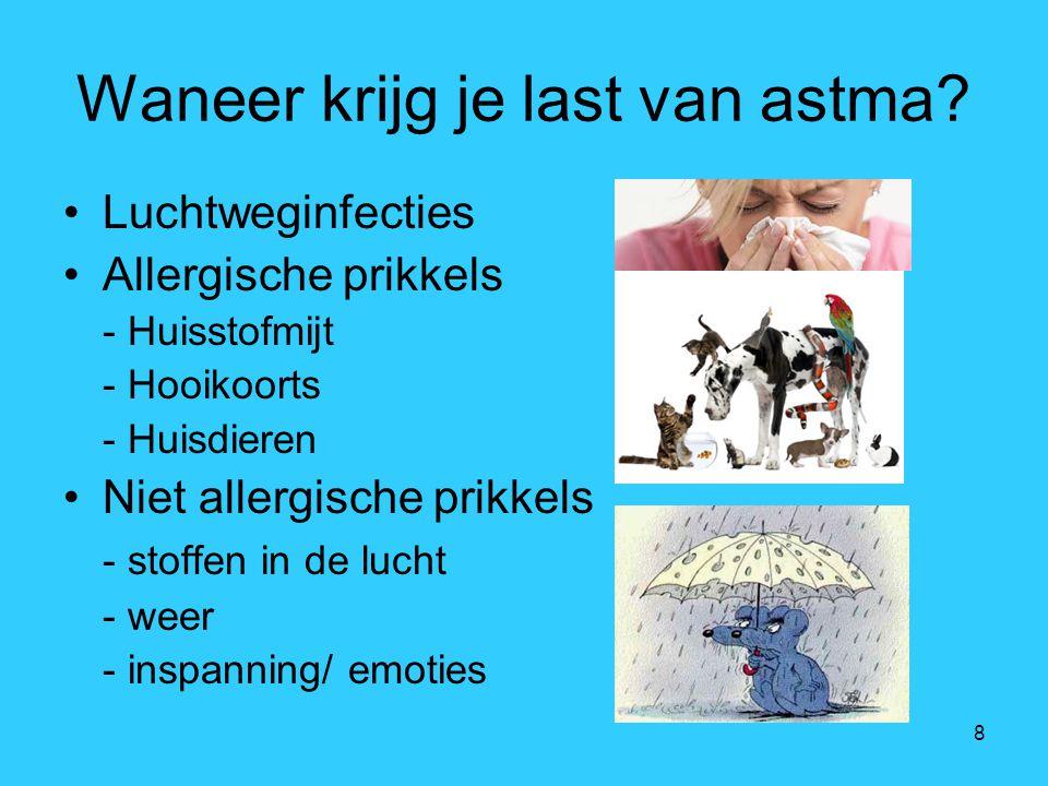 Waneer krijg je last van astma