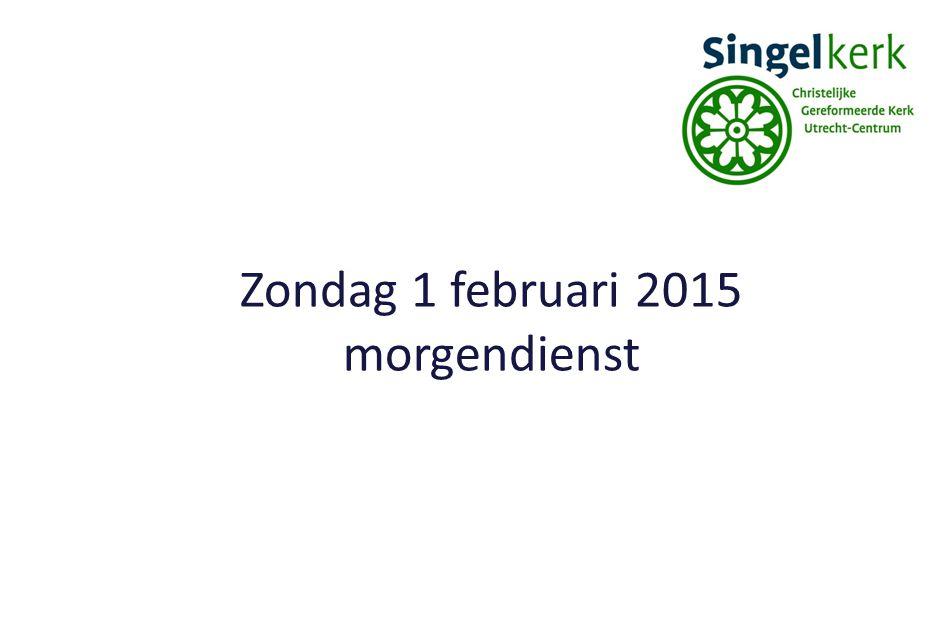 Zondag 1 februari 2015 morgendienst