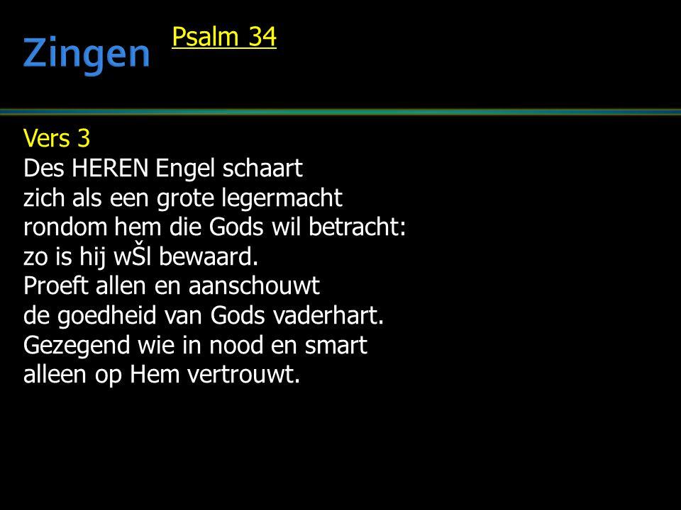 Zingen Psalm 34 Vers 3 Des HEREN Engel schaart