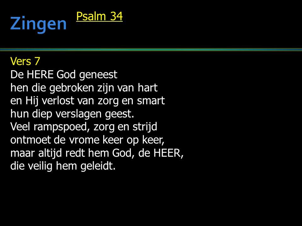 Zingen Psalm 34 Vers 7 De HERE God geneest
