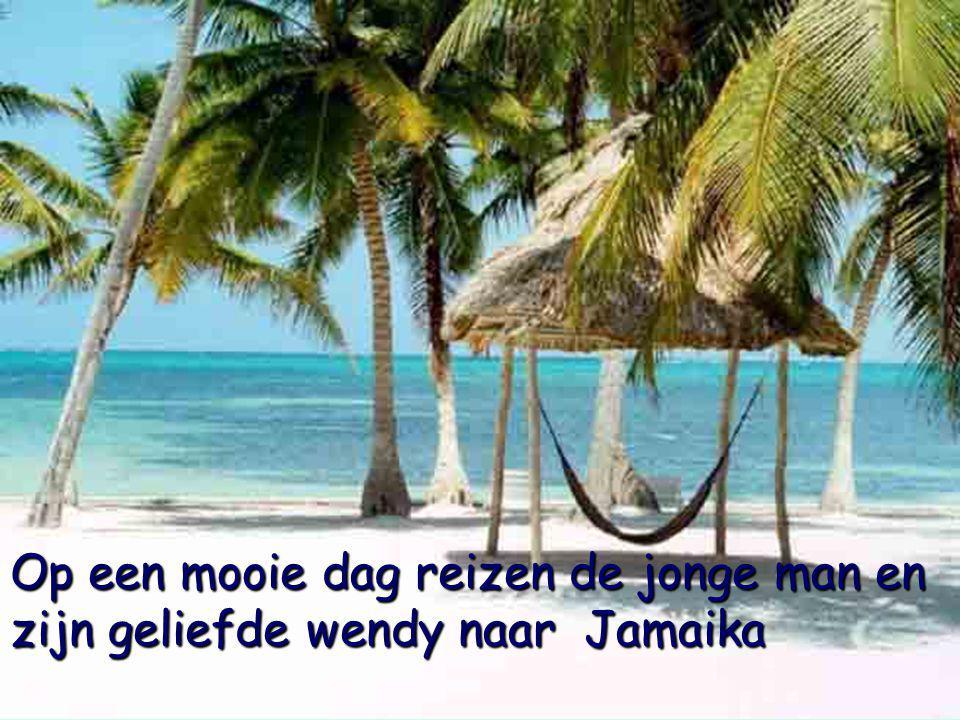 Op een mooie dag reizen de jonge man en zijn geliefde wendy naar Jamaika