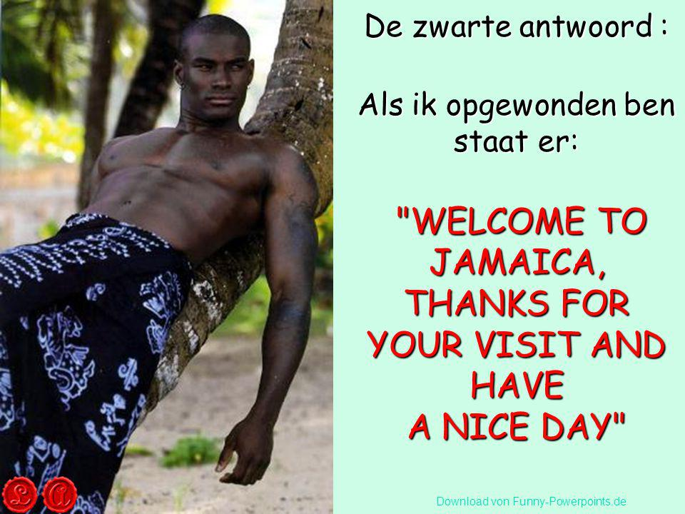 WELCOME TO JAMAICA, THANKS FOR YOUR VISIT AND HAVE