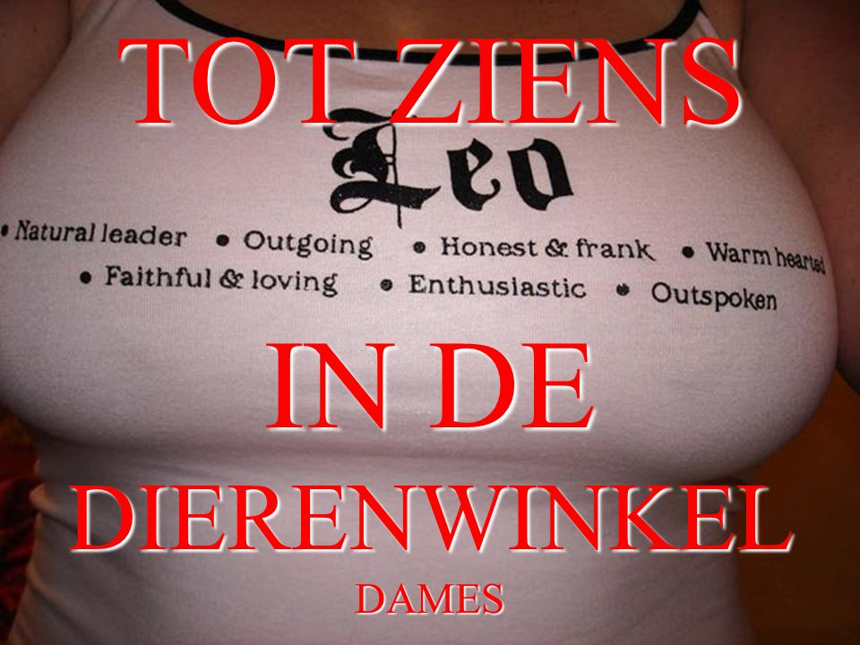 TOT ZIENS IN DE DIERENWINKEL DAMES