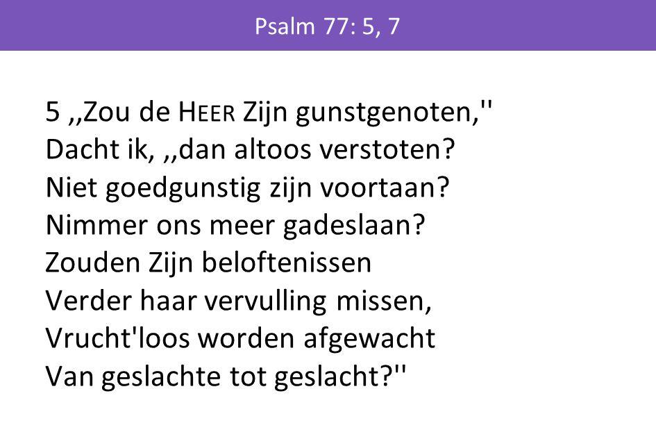 Psalm 77: 5, 7