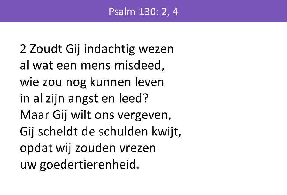Psalm 130: 2, 4