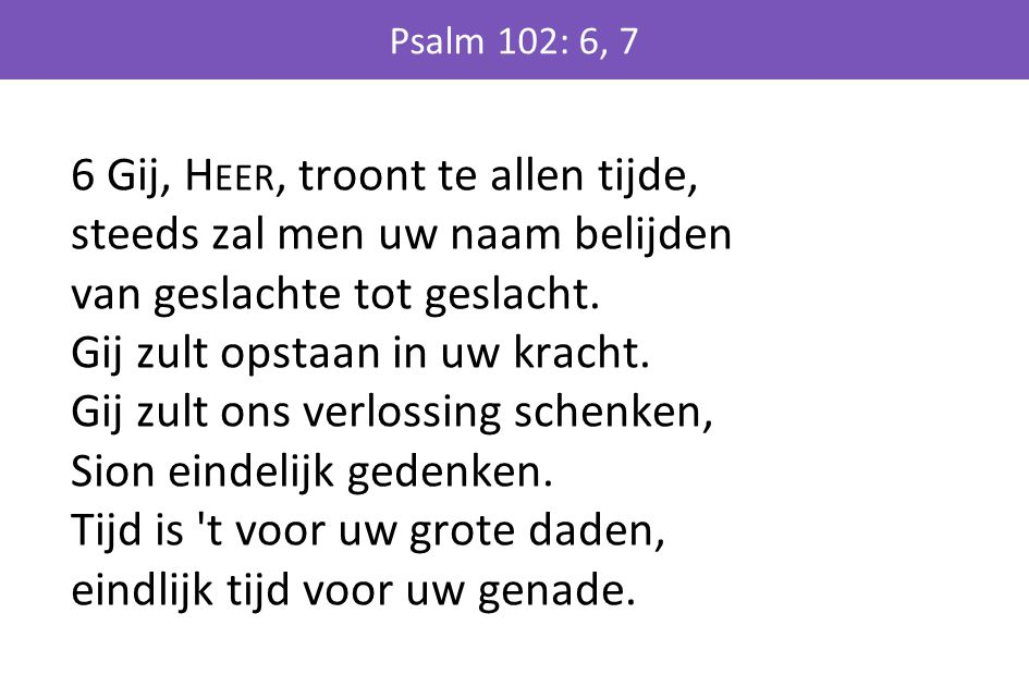 Psalm 102: 6, 7