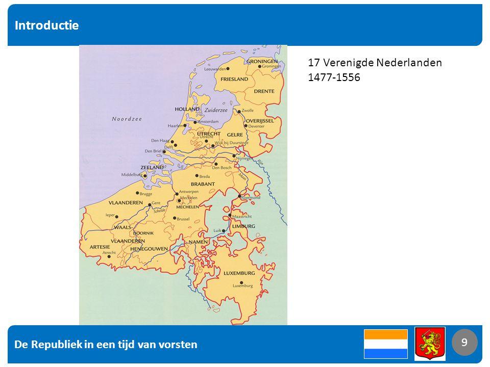 Introductie 17 Verenigde Nederlanden 1477-1556 9