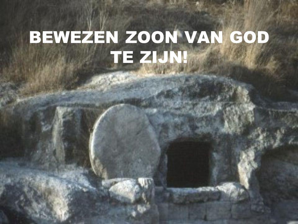 BEWEZEN ZOON VAN GOD TE ZIJN!
