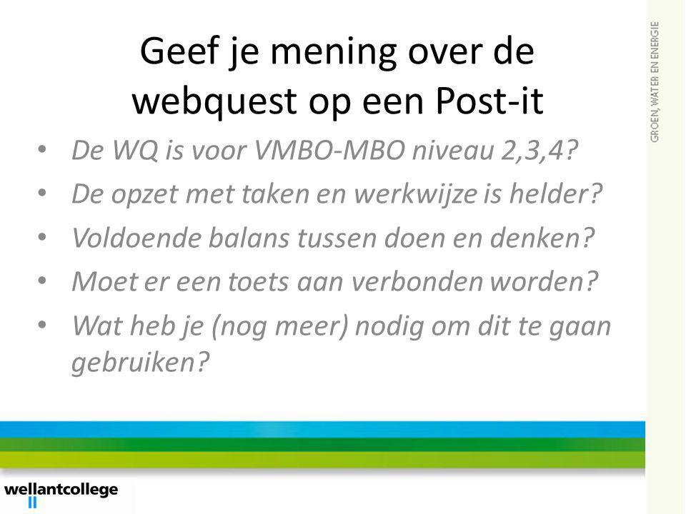 Geef je mening over de webquest op een Post-it